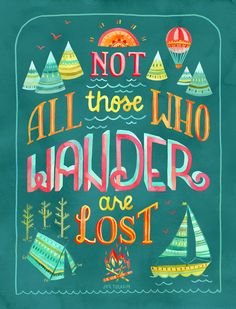 Not All Those Who Wander ii Art Print