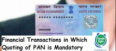 Financial Transactions in Which Quoting of PAN is Mandatory - FundsTiger - Fast Loans for India