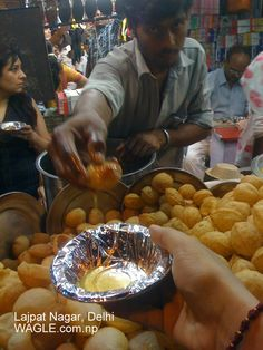 Pani Puri/Gol Gappas! Eat them anywhere you like but the by lanes of Kolkata and Delhi have the best ones!