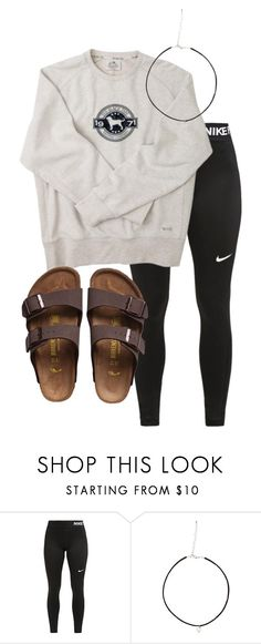 """""""Untitled #5"""" by katielroberts on Polyvore featuring NIKE and Birkenstock"""