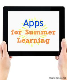 NEW -- Recommended Kid Apps for Summer Learning