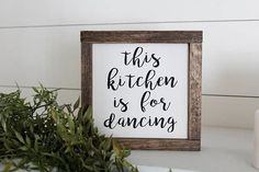 This Kitchen is For Dancing Mini Sign