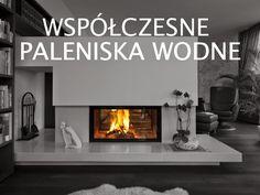 Modern furnaces Water. Współczesne paleniska wodne. #waterfireplace #kominkiwodne