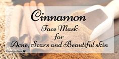 Cinnamon face mask removes acne, acne scars, wrinkles etc. There are many benefits of cinnamon for face. Check out simple and effective cinnamon face mask.