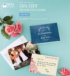 Don't forget your wedding thank you cards! ONE DAY SALE! 50% OFF THANK YOU CARDS!! Code: DOD0711  Offer ends 7/13 at 8:00am (PT)