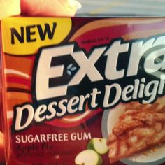 Apple pie flavored Extra gum is seriously good! ( I can't stand some of the other flavors, but this tastes just like apple pie!)