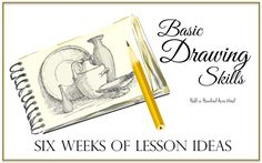 Six weeks of drawing lessons for CC Cycle 1, CC Cycle 2, or CC Cycle 3