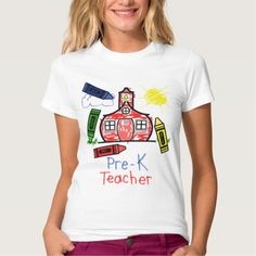 Pre K Teacher T Shirt - Schoolhouse
