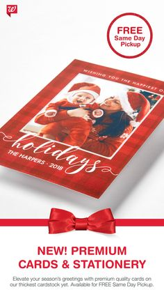 Create a beautiful holiday card on our best cardstock yet! Our new Premium Cards and Stationery offers hundreds of designs, return address printing and FREE Same Day Pickup at select locations.