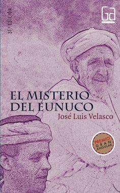El misterio del eunuco - Jose Luis Velasco