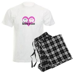 Believe in Love Pajamas on CafePress.com