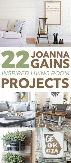 22 Joanna Gains Inspired Living Room Projects. Your rustin, farmhouse inspired place will look like it's straight out of an episode of Fixer Upper!