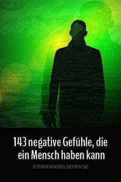 143 negative Gefühle, die ein Mensch haben kann / Wortliste #gefühle  #negativ