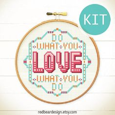 Quote cross stitch KIT DIY gift Do What You Love by redbeardesign