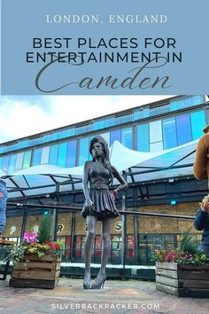 The Most Unique Entertainment Venues in Camden - silverbackpacker.com