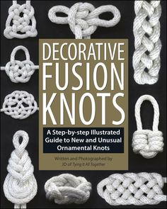 Decorative Fusion Knots (Book Preview)