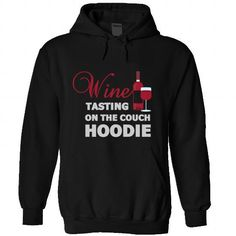 Wine Tasting on the couch T-Shirts, Hoodies, Sweatshirts, Tee Shirts (45$ ==► Shopping Now!)