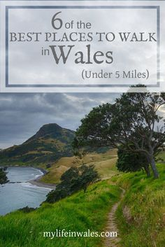 Wales has some of the best places to go walking in all the world. Come discover some of the best walks that are 5 miles or less.