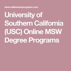University of Southern California (USC) Online MSW Degree Programs
