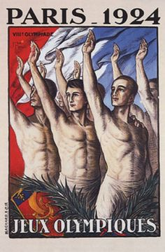 This vertical French exhibition poster features a group of bare chested men holding up their right hands with a flag behind them. The beautiful Vintage Poster Reproduction is perfect for an office or living room. Olympiques Paris 1924 by J. Vintage French Posters, Vintage Travel Posters, Vintage Films, Old Posters, Art Deco Posters, Sports Posters, Event Posters, Olympic Logo, Retro Poster