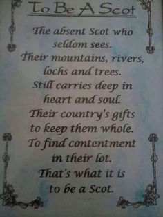"""I find this carries over to their descendants who now inhabit the Appalachians.  Though we too have had to leave our beloved mountains, rivers, lochs, and trees, a part of our very spirits long for these things.  We too have learned what it is to be content with little or bounty.  The motto of my much-loved home of West Virginia is """"Montani Semper Liberi""""--Mountaineers Always Free."""