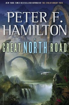 Great North Road, by Peter F. Hamilton | The 14 Greatest Science Fiction Books Of The Year
