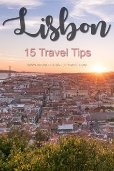 15 Travel Tips for Your First Trip to Lisbon, Portugal