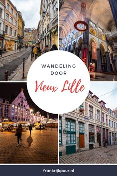 Stadswandeling: door de oude straten van Vieux Lille - Tips voor je vakantie in Frankrijk Places In Europe, Places To See, How To Speak French, Learn French, Camper, Calais, Limousin, Like A Local, France Travel