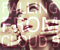 falling from cloud 9 Katy Perry Wide Awake #song #lyrics #quote
