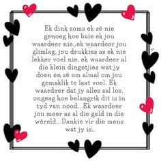 Prayers For My Husband, Love Husband Quotes, Baie Dankie, Afrikaanse Quotes, My Man, Friendship Quotes, Wisdom Quotes, True Love, Quotations