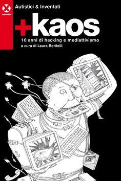 Dalla cronaca della Diaz del G8 di Genova fino all'Hackmeeting, la storia di uno dei collettivi hacker più importanti d'Italia.