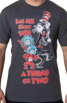 Let Me Show You Shirt: Kids Toys Books Dr Seuss T-shirt