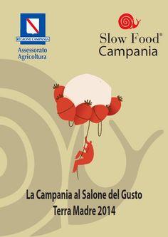 Le Officine Gourmet - di Giulia Cannada Bartoli: Slow Food Campania e Basilicata ecco il nostro sal0ne del gusto torino 23 - 27 ottobre