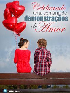 25 ideias para uma semana de demonstrações de amor a todos