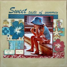 Sweet taste of summer - Scrapbook.com