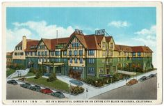 Vintage 1930s Linen Postcard Eureka Inn Hotel California Curt Teich Co Old Cars | eBay