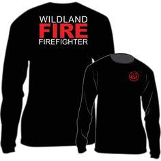 Wildland FIRE Firefighter Long Sleeve T-Shirt (Black)