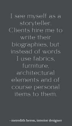 interior design quote - meredith heron interview - simplifiedbee.com #designtips #interiordesign #quote