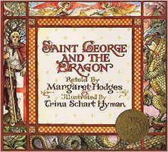Saint George and the Dragon: Margaret Hodges, Trina Schart Hyman: 9780316367950…