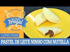 COMO FAZER PASTEL DE LEITE NINHO COM NUTELLA  Ana Maria Brogui #338 - Receitas Fáceis