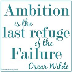 Ambition, Failure, and Oscar Wilde - The Made Thing