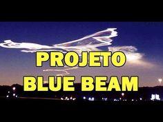 PROJETO BLUE BEAM - Um Espetáculo de Imagens no Céu, Simulará a Volta de...