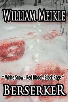 206. Berserker by William Meikle