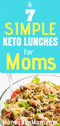 7 Simple Keto Lunches for Mom
