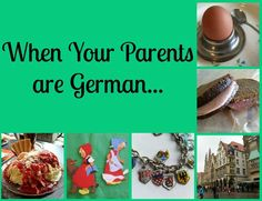 When your parents are German, you aren& like all the other kids in the neighborhood. I& sure a lot of you will recognize these traits, it& a big club. Grandparent Photo, German Folk, The Good German, German Girls, Food Places, Best Dishes, Best Chocolate, Keep It Cleaner, The Neighbourhood