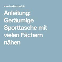 Anleitung: Geräumige Sporttasche mit vielen Fächern nähen
