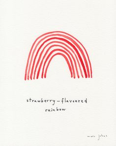 strawberry-flavoured rainbow — by Marc Johns