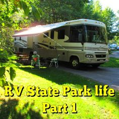 RV State Park life Part 1:We love the RV state park life, learn why here... Read…
