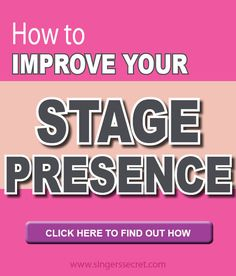 How to improve your stage presence - 3 performance tips EVERY singer should…