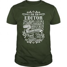 I AM AN EDITOR T-SHIRTS, HOODIES, SWEATSHIRT (19$ ==► Shopping Now)